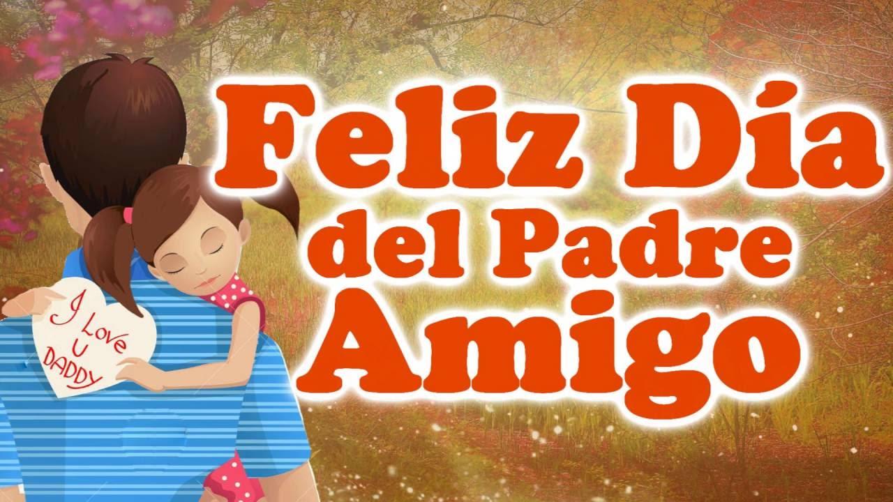 feliz día del padre amigo